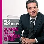 Guarire dalla candida si può   Milo Manfredini
