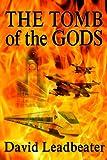 The Tomb of the Gods (Matt Drake Book 4) (English Edition)