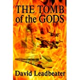 The Tomb of the Gods (Matt Drake Book 4) ~ David Leadbeater