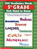 240 Vocabulary Words Kids Need to Know: 24 Ready-To-Reproduce Packets That Make Vocabulary Building Fun & Effective Grade 5