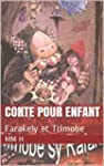 CONTE POUR ENFANT: Farakely et Trimobe