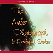 The Amber Photograph | [Penelope J. Stokes]