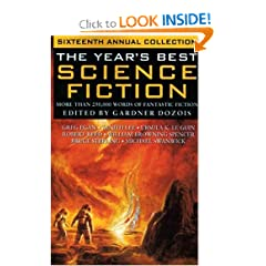 The Year's Best Science Fiction: Sixteenth Annual Collection by Gardner Dozois