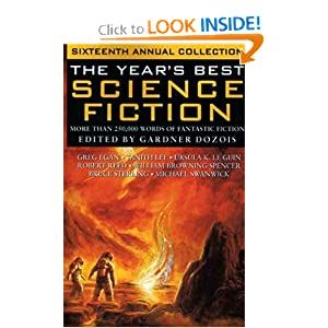 The Year's Best Science Fiction: Sixteenth Annual Collection by Gardner R. Dozois
