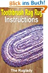 Toothbrush Rag Rug Instructions (How...