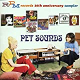 RPM Records 10th Anniversary Sampler: Pet Sounds