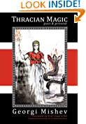 Thracian Magic: Past & Present: The folklore and magical practices of the Balkan Peninsula
