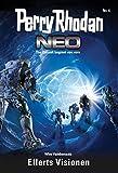 Perry Rhodan Neo 4: Ellerts Visionen: Staffel: Vision Terrania 4 von 8