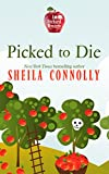 Picked To Die (An Orchard Mystery)