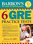Barron's 6 GRE Practice Tests, 2nd Ed...