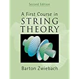 A First Course in String Theoryby Barton Zwiebach