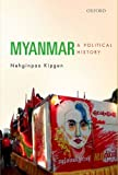 Myanmar: A Political History