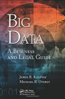 Big Data: A Business and Legal Guide Front Cover