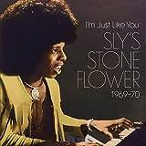 Im Just Like You - Slys Stone Flower 1