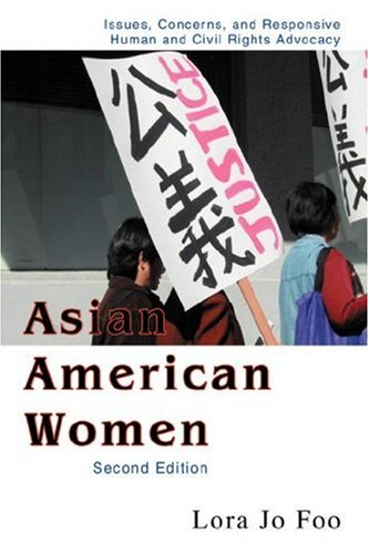 Asian American Women: Issues, Concerns, and Responsive...