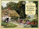 Victorian Flower Gardens