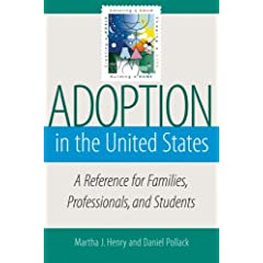 Adoption in the United States: A Reference for Families, Professionals, and Students cover image