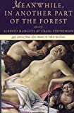 img - for Meanwhile, In Another Part of the Forest book / textbook / text book