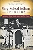 img - for Mary McLeod Bethune in Florida: book / textbook / text book