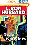 Orders is Orders (Stories from the Go...