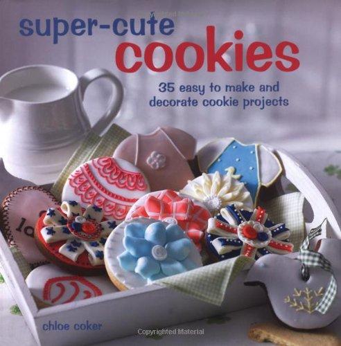 Super Cute Cookies by Chloe Coker