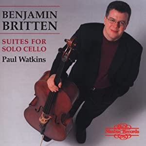 Britten - (3) Suites for Cello Solo