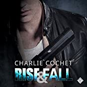 Rise & Fall: THIRDS, Book 4 | Charlie Cochet