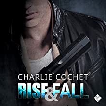 Rise & Fall: THIRDS, Book 4 (       UNABRIDGED) by Charlie Cochet Narrated by Mark Westfield