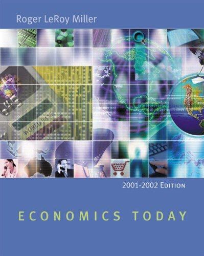 Economics Today: 2001-2002 w/ Economics in Action Version 2 (11th Edition)