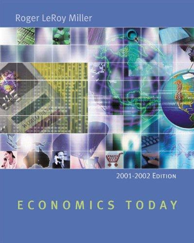 Economics Today: 2001-2002 w/ Economics in Action Version 2 (11th Edition)