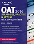 Kaplan OAT 2016 Strategies, Practice,...