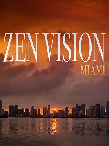 Zen Vision: Miami
