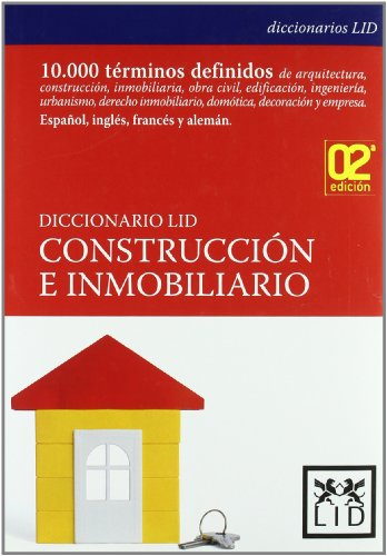 DICCIONARIO LID DE CONSTRUCCION E INMOBILIARIO