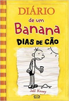 Diario de Um Banana: Dias de Cao (Em Portugues do Brasil): Jeff Kinney