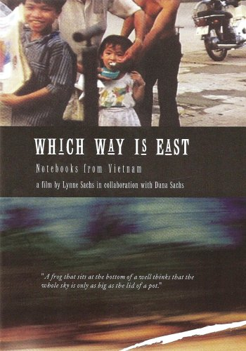 WHICH WAY IS EAST: NOTEBOOKS FROM VIETNAM [Edizione: Regno Unito]