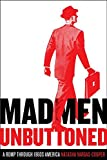 Mad Men Unbuttoned: A Romp Through 1960s America