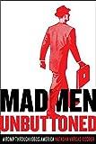 Mad Men Unbuttoned: A Romp Through 1960s America