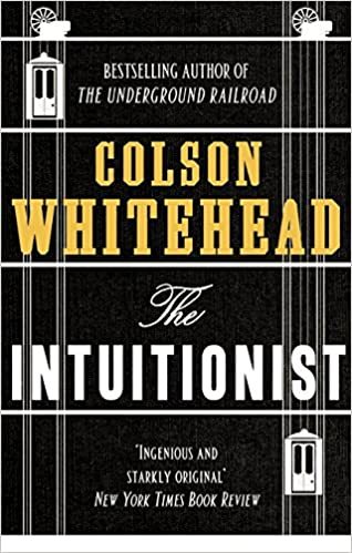 The Intuitionist price comparison at Flipkart, Amazon, Crossword, Uread, Bookadda, Landmark, Homeshop18