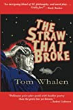 img - for The Straw That Broke book / textbook / text book