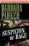 Suspicion of Rage (0759295662) by Parker, Barbara