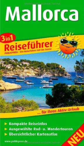 Reiseführer Mallorca: Für Ihren Aktiv-Urlaub,
