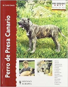 Perro de presa canario / Canary Dogs (Excellence: Razas De