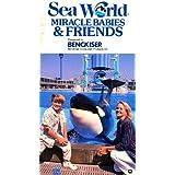 Sea World - Miracle Babies & Friends ~ Danny Pintauro
