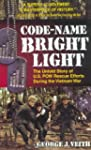 Code-Name Bright Light: The Untold St...