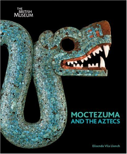 Moctezuma and the Aztecs