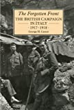 The Forgotten Front: The British Campaign in Italy 1917-18