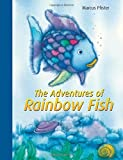 The Adventures of Rainbow Fish: A Collection Marcus Pfister