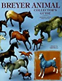 img - for By Felicia Browell Breyer Animal: Collector's Guide (Revised) [Paperback] book / textbook / text book
