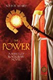 The Power: A Berkeley Blackfriars Novel