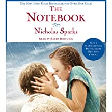 The Notebook Audiobook by Nicholas Sparks Narrated by Kate Nelligan, Campbell Scott